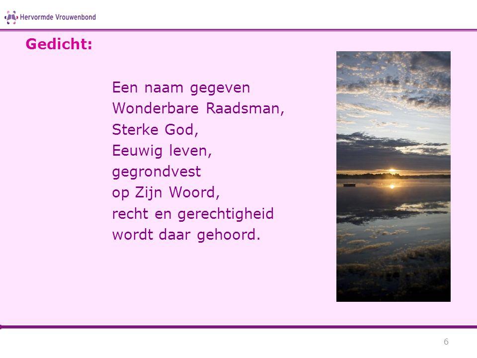 Gedicht: Een naam gegeven. Wonderbare Raadsman, Sterke God, Eeuwig leven, gegrondvest. op Zijn Woord,