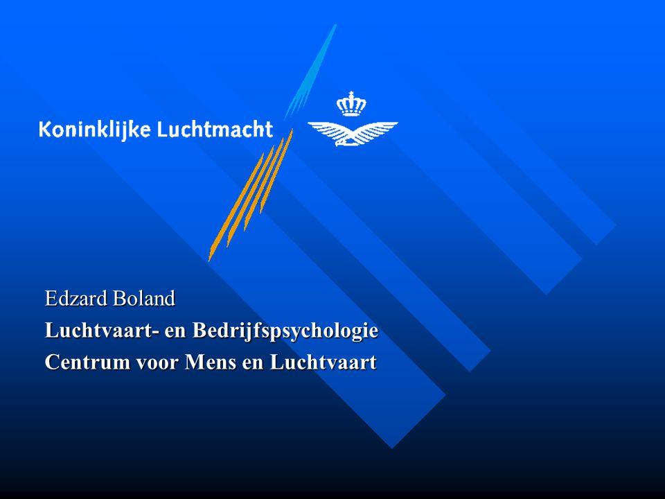Edzard Boland Luchtvaart- en Bedrijfspsychologie Centrum voor Mens en Luchtvaart