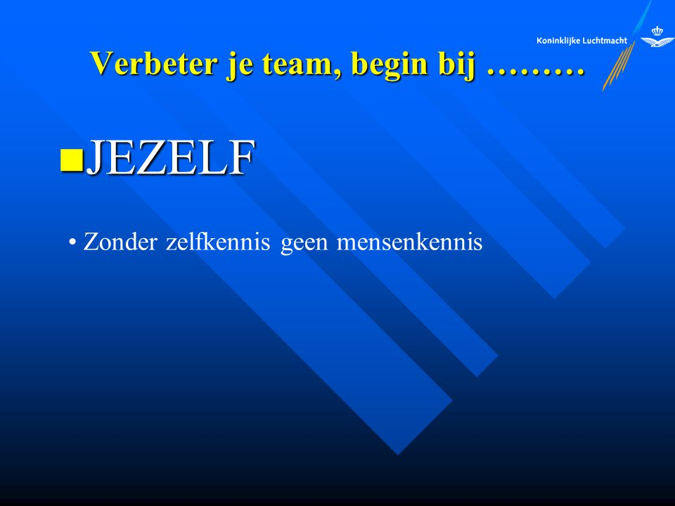 Verbeter je team, begin bij ………