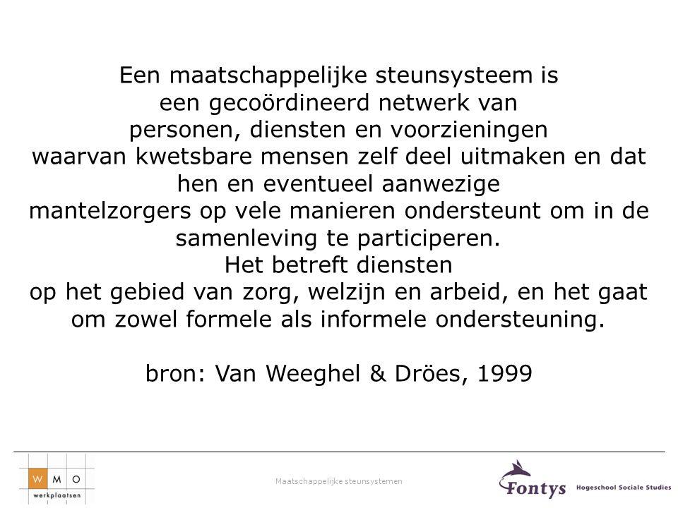 (naar: Van Weeghel & Dröes, 1999).