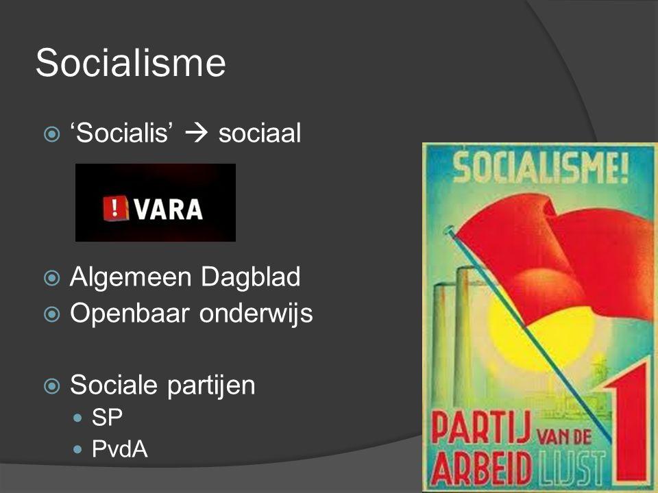 Socialisme 'Socialis'  sociaal Algemeen Dagblad Openbaar onderwijs