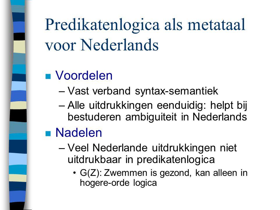 Predikatenlogica als metataal voor Nederlands