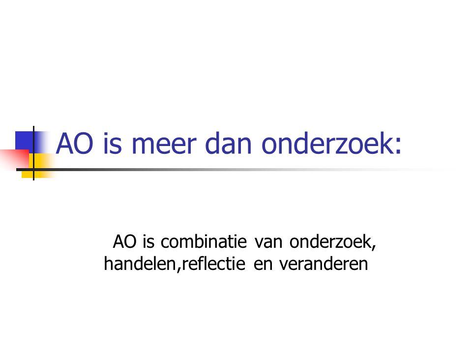 AO is meer dan onderzoek: