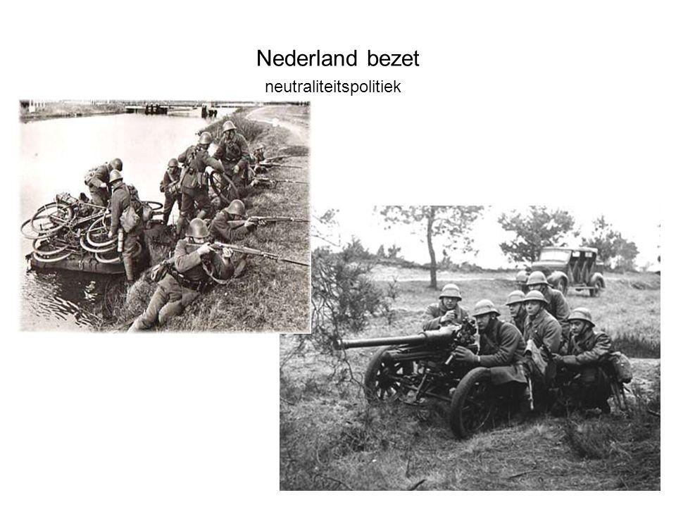 Nederland bezet neutraliteitspolitiek