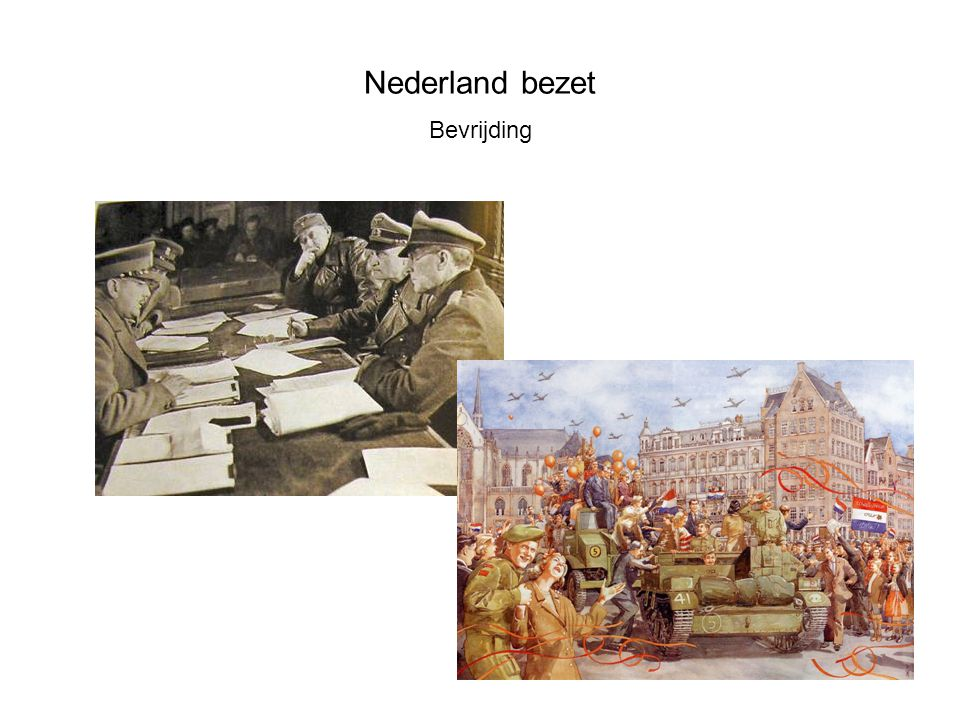 Nederland bezet Bevrijding