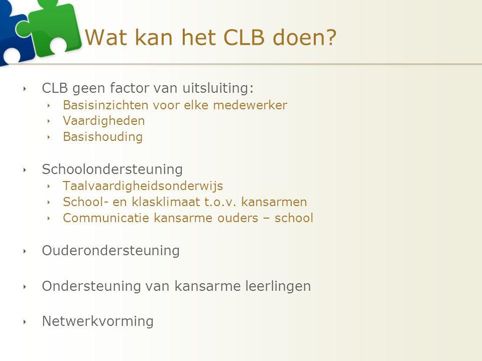 Wat kan het CLB doen CLB geen factor van uitsluiting: