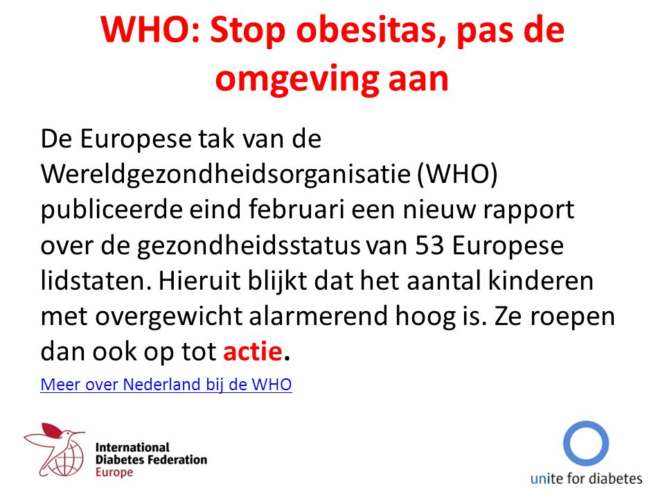 WHO: Stop obesitas, pas de omgeving aan
