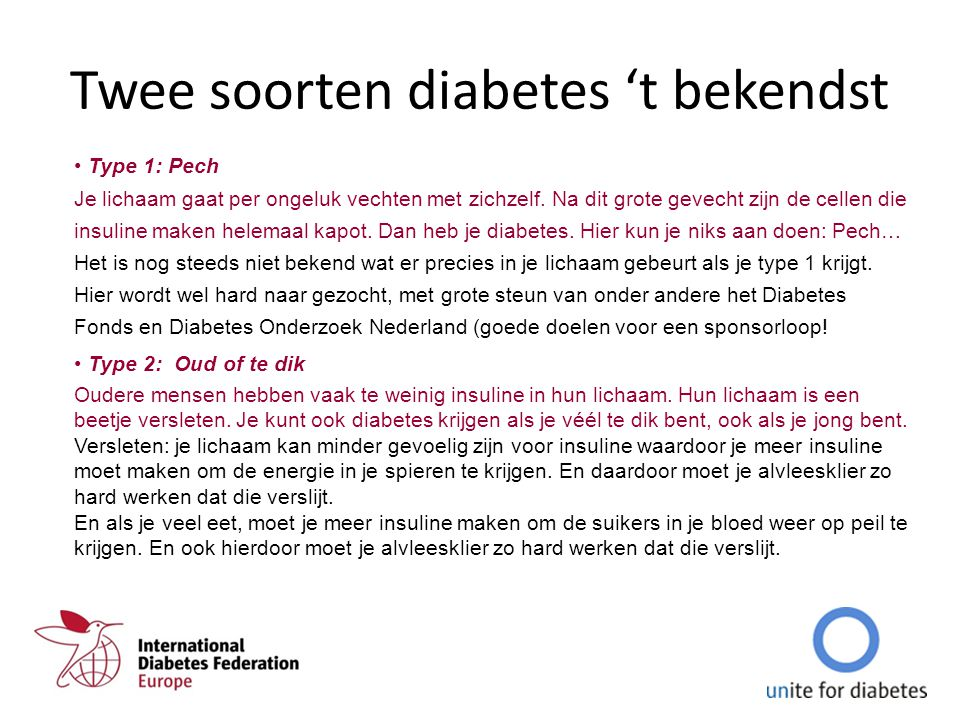 Twee soorten diabetes 't bekendst
