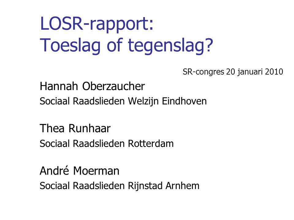 LOSR-rapport: Toeslag of tegenslag
