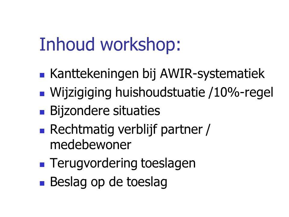 Inhoud workshop: Kanttekeningen bij AWIR-systematiek
