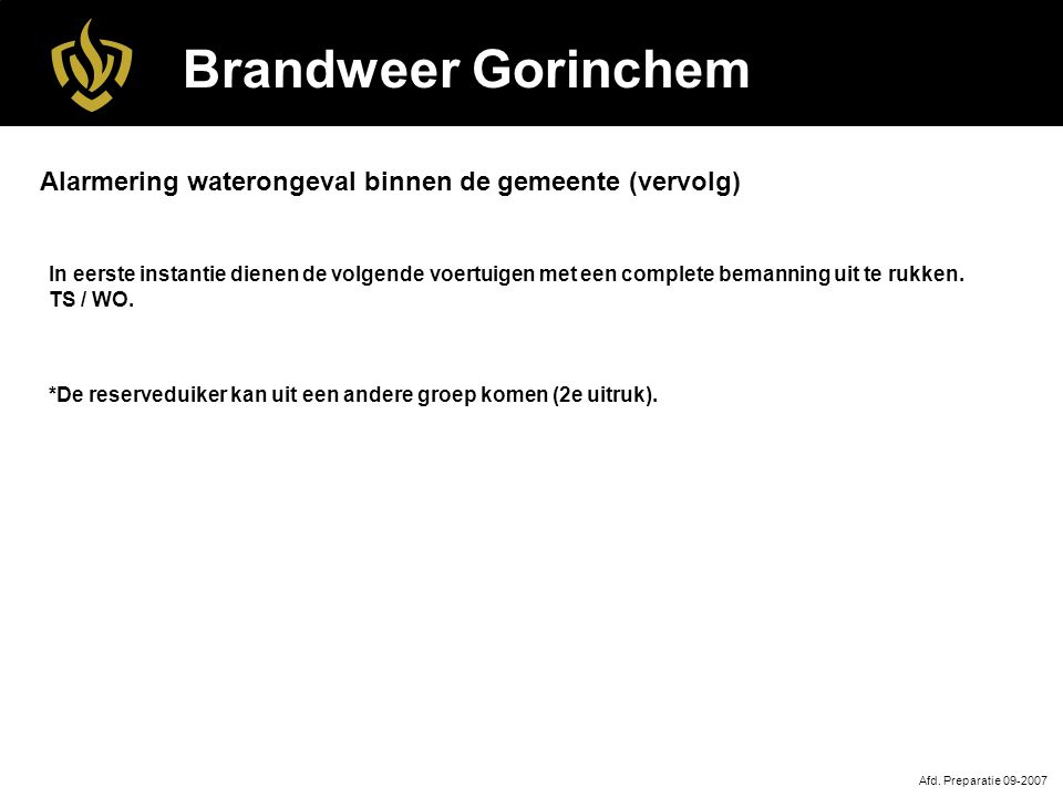 Brandweer Gorinchem Alarmering waterongeval binnen de gemeente (vervolg)