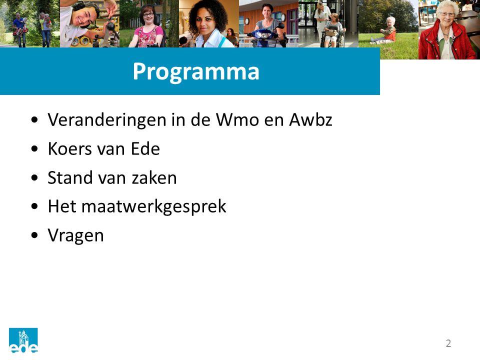 Programma Veranderingen in de Wmo en Awbz Koers van Ede
