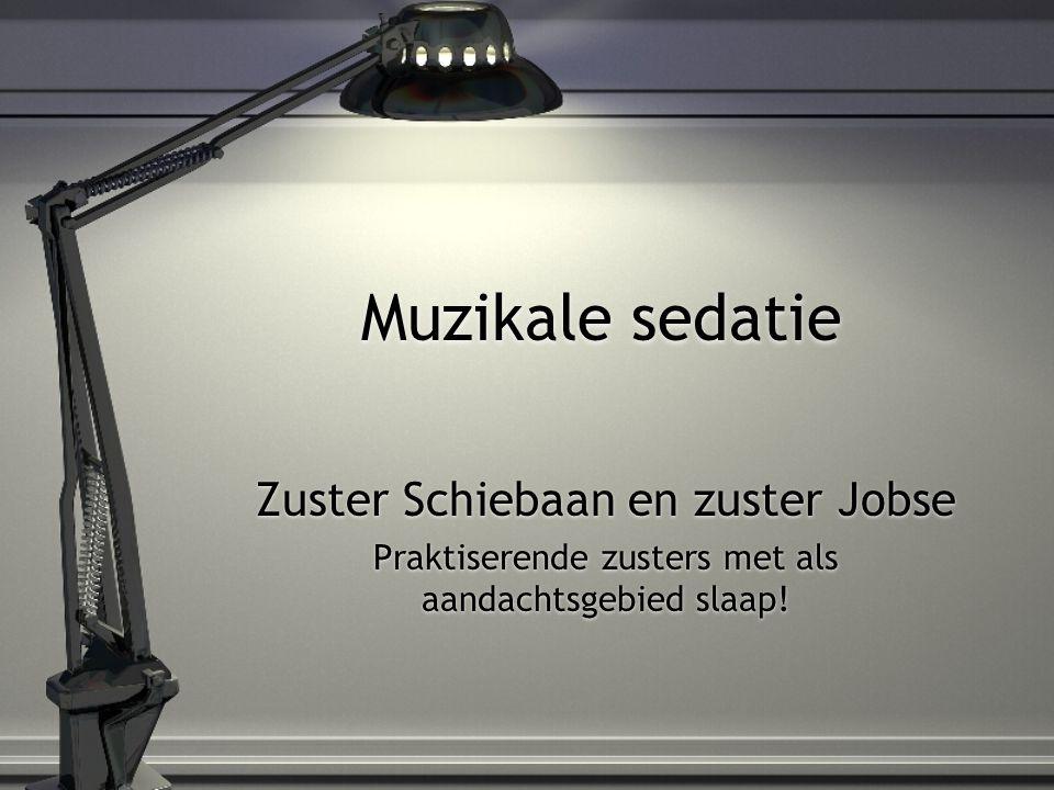 Muzikale sedatie Zuster Schiebaan en zuster Jobse