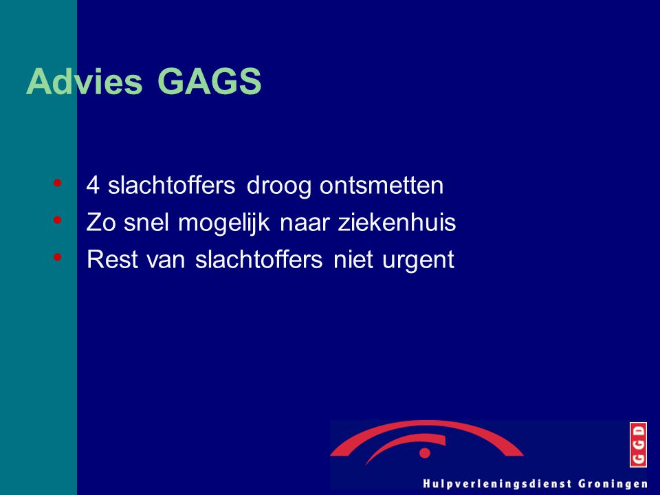 Advies GAGS 4 slachtoffers droog ontsmetten