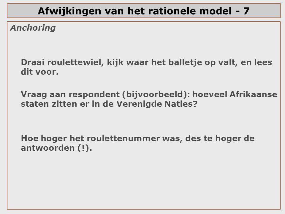 Afwijkingen van het rationele model - 7