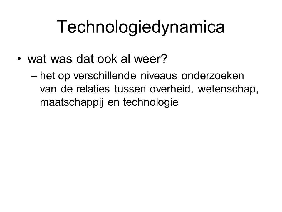 Technologiedynamica wat was dat ook al weer