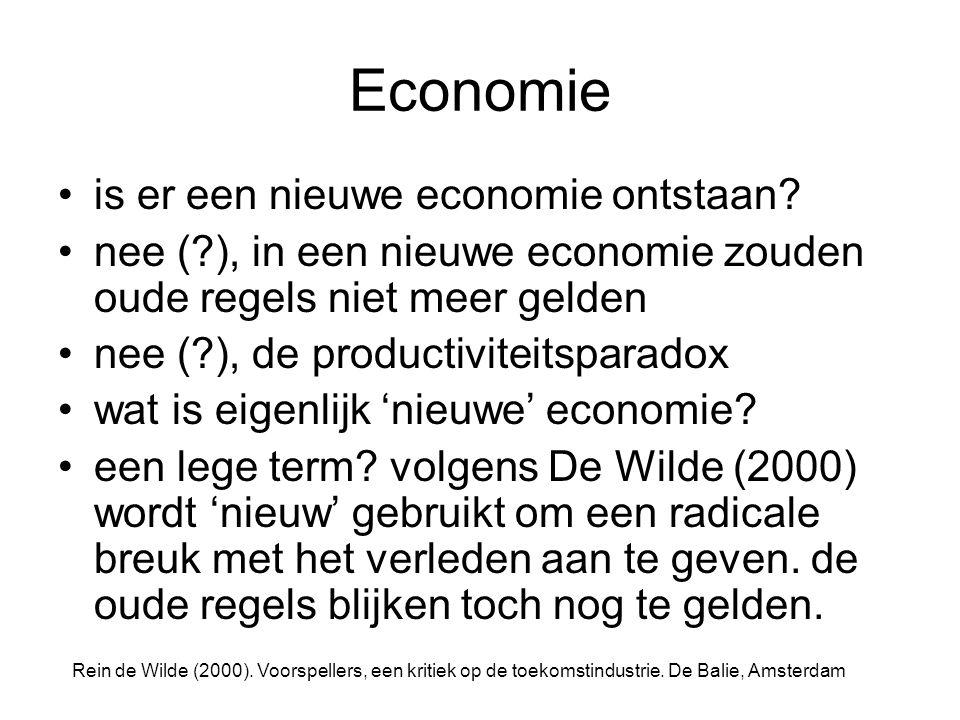 Economie is er een nieuwe economie ontstaan