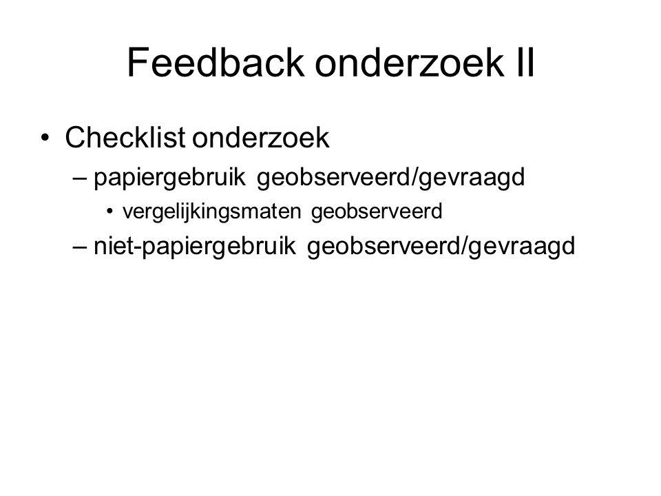 Feedback onderzoek II Checklist onderzoek
