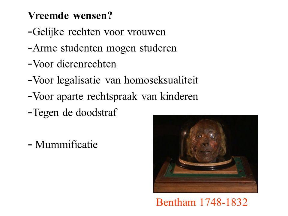 Vreemde wensen Gelijke rechten voor vrouwen. Arme studenten mogen studeren. Voor dierenrechten. Voor legalisatie van homoseksualiteit.