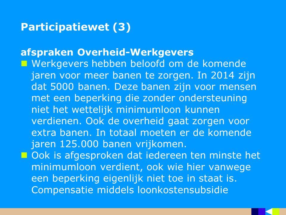 Participatiewet (3) afspraken Overheid-Werkgevers