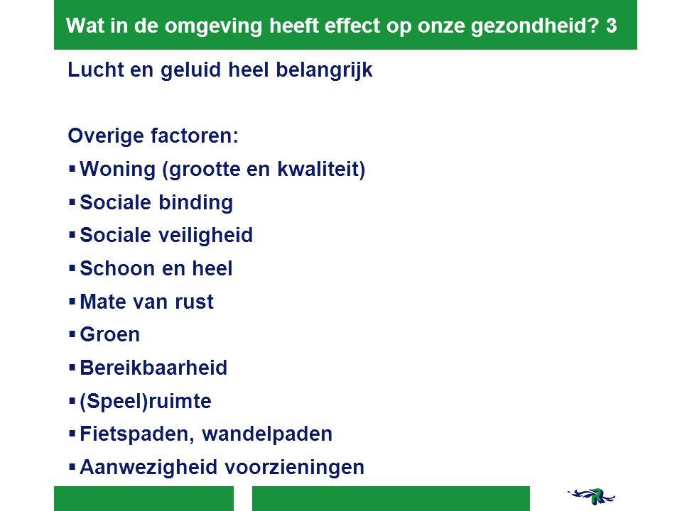 Wat in de omgeving heeft effect op onze gezondheid 3