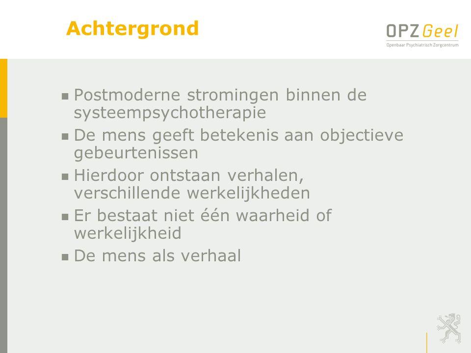 Achtergrond Postmoderne stromingen binnen de systeempsychotherapie
