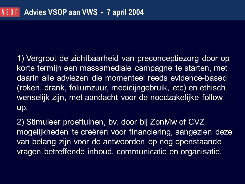 Advies VSOP aan VWS - 7 april 2004