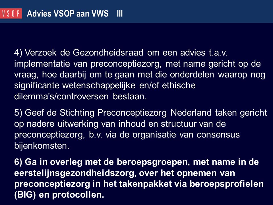 Advies VSOP aan VWS III