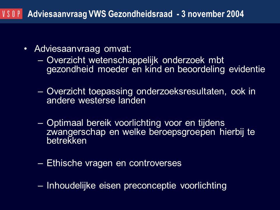 Adviesaanvraag VWS Gezondheidsraad - 3 november 2004