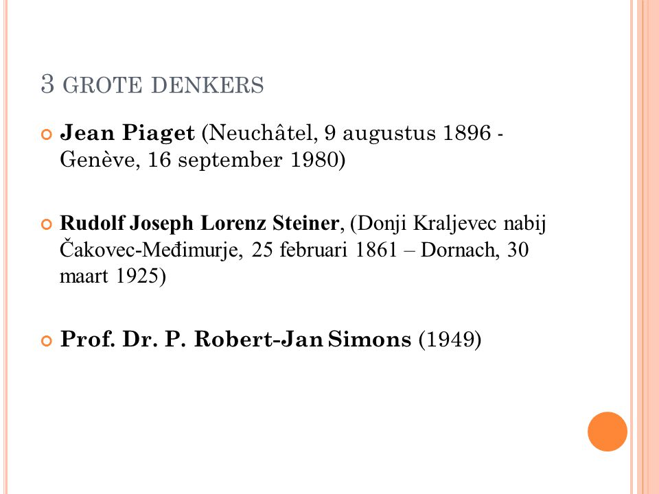 3 grote denkers Jean Piaget (Neuchâtel, 9 augustus 1896 - Genève, 16 september 1980)