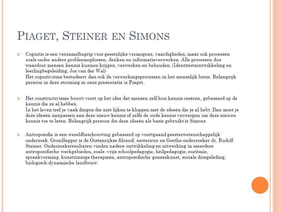 Piaget, Steiner en Simons