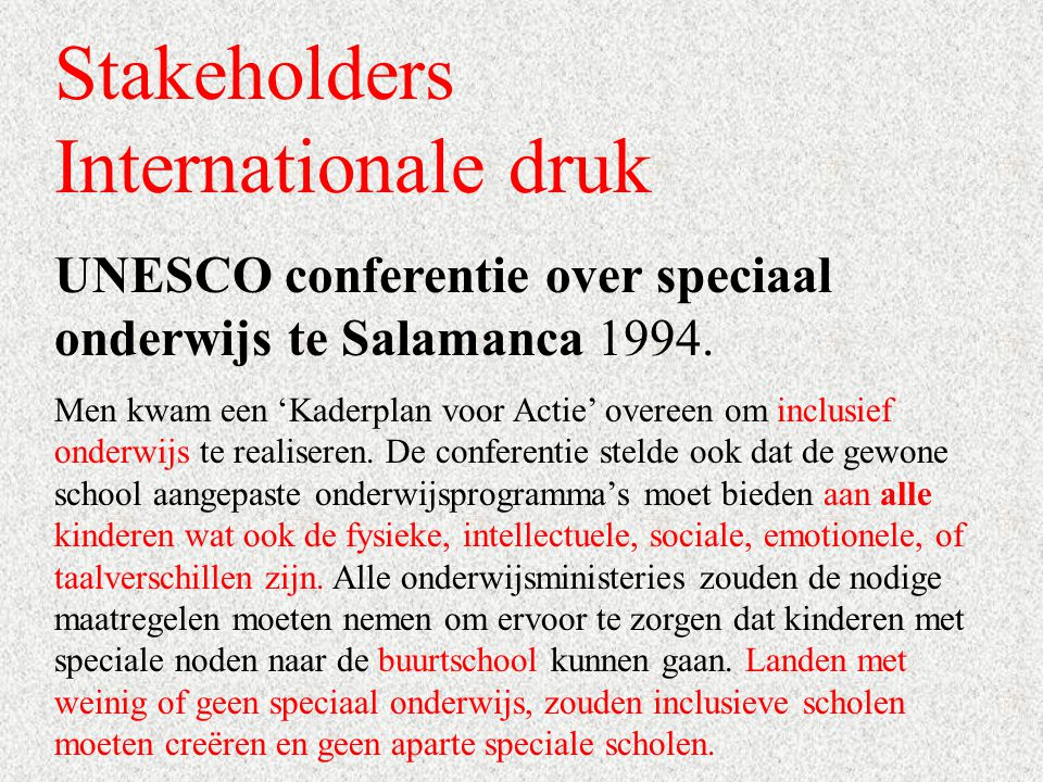 Stakeholders Internationale druk
