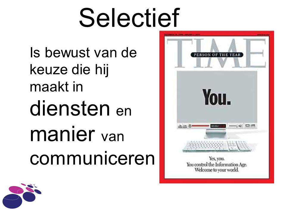 Selectief diensten en manier van communiceren