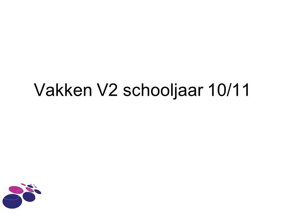 Vakken V2 schooljaar 10/11