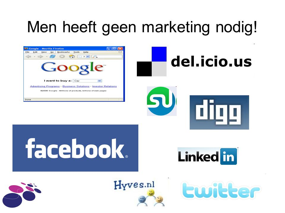 Men heeft geen marketing nodig!