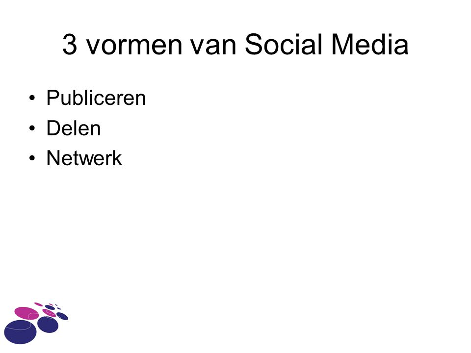 3 vormen van Social Media