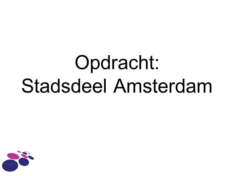 Opdracht: Stadsdeel Amsterdam