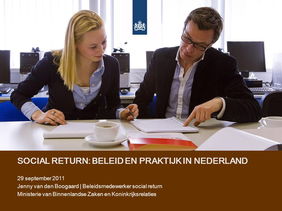SOCIAL RETURN: BELEID EN PRAKTIJK IN NEDERLAND