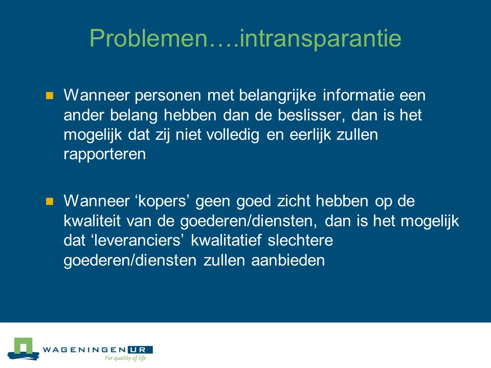 Problemen….intransparantie