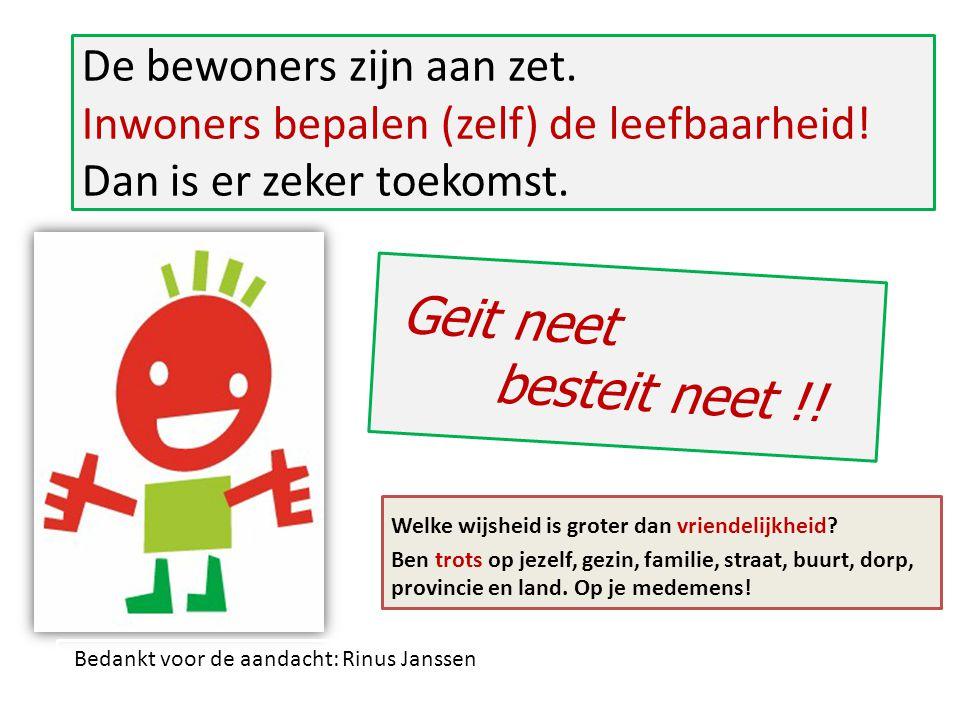 Bedankt voor de aandacht: Rinus Janssen