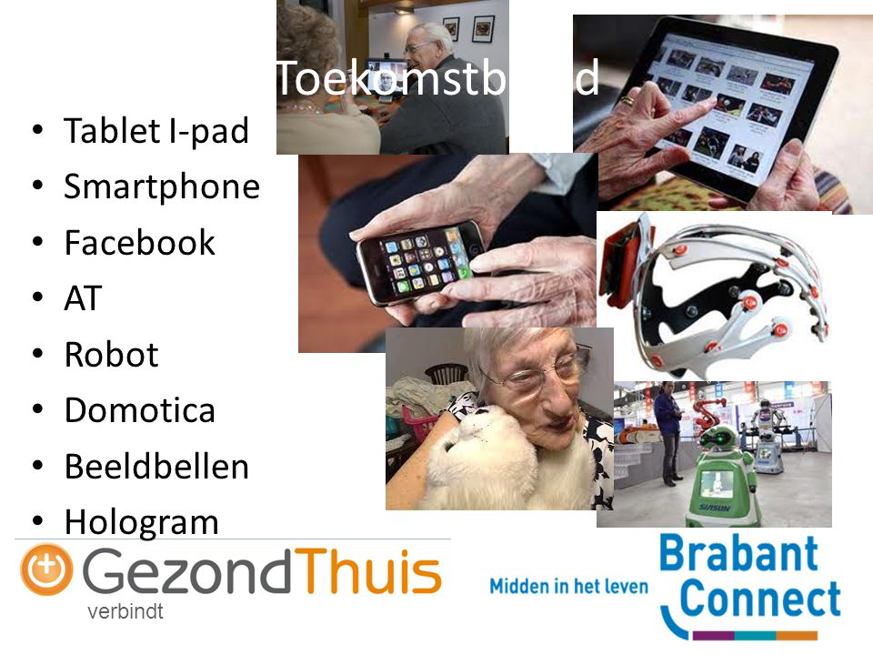 Toekomstbeeld Tablet I-pad Smartphone Facebook AT Robot Domotica