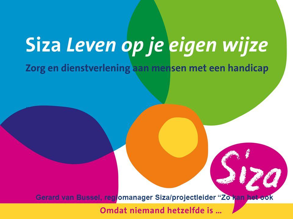 Gerard van Bussel, regiomanager Siza/projectleider Zo kan het ook