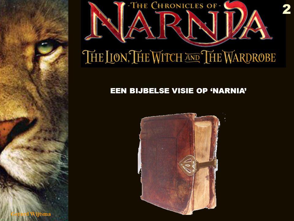 EEN BIJBELSE VISIE OP 'NARNIA'