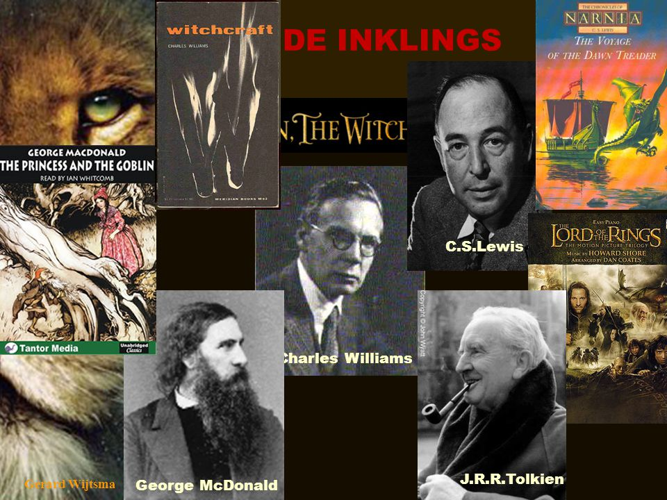 DE INKLINGS C.S.Lewis Charles Williams J.R.R.Tolkien George McDonald