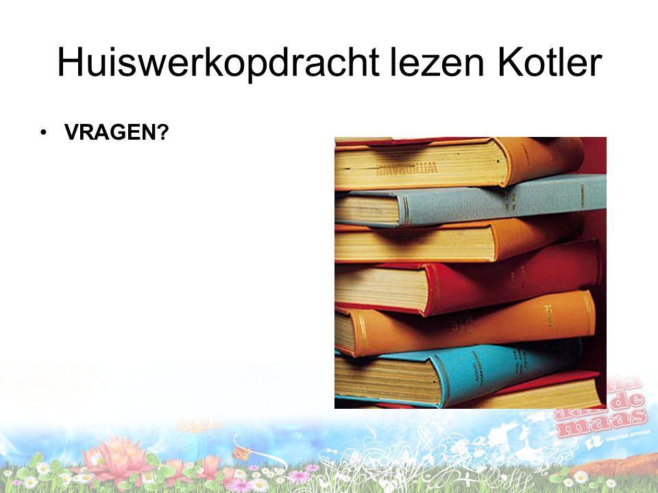 Huiswerkopdracht lezen Kotler