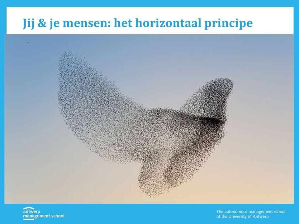 Jij & je mensen: het horizontaal principe