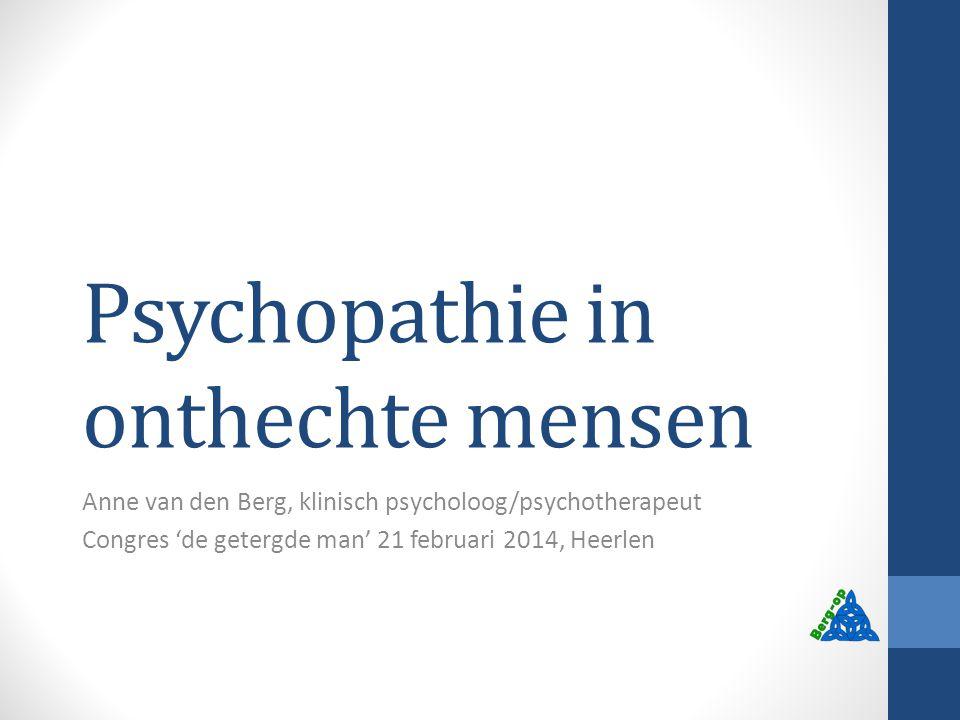 Psychopathie in onthechte mensen