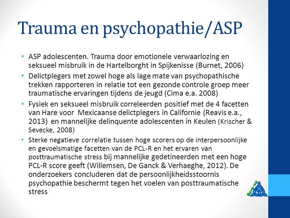 Trauma en psychopathie/ASP