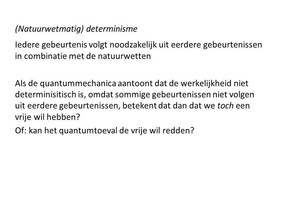 (Natuurwetmatig) determinisme