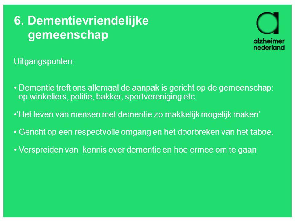 6. Dementievriendelijke gemeenschap